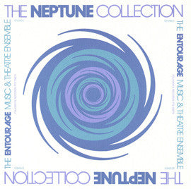 Entourage Music and Theatre Ensemble  The Neptune Collection (1976) CD
