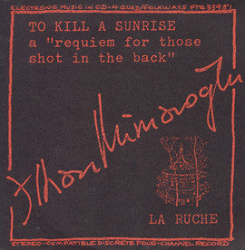 Ilhan Mimaroglu  To Kill a Sunrise (1976) CD