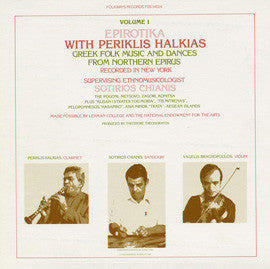 Epirotika with Periklis Halkias, Vol. 1  Greek Folk Music and Dances from Northern Epirus (1981)  CD