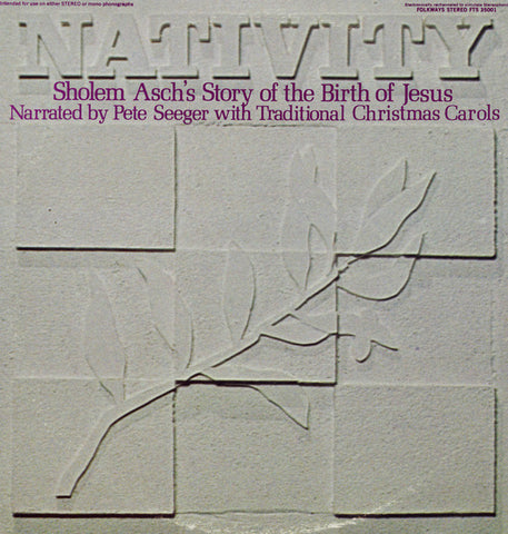 Pete Seeger  The Story of the Nativity (Text by Sholem Asch) (1968) CD