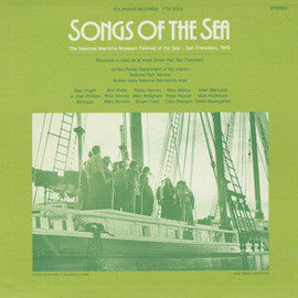 American Folk Anthologies  Songs of the Sea-The National Maritime Museum Festival of the Sea, San Francisco, with Stan Hugill. Utah Phillips, Stuart M. Frank and others CD