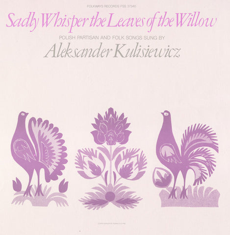 Sadly Whisper the Leaves of the Willow  Polish Partisan and Folk Songs (1980)  CD