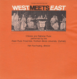 West Meets East  Chinese and Balinese Music (1981)  CD