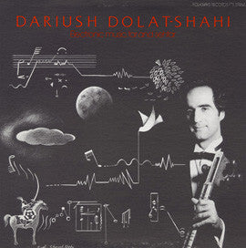 Dariush Dolat-Shahi  Electronic Music, Tar and Sehtar (1985) CD
