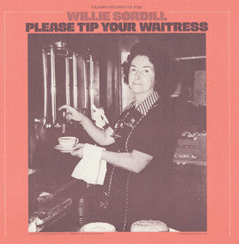 Willie Sordill   Please Tip Your Waitress (1980) CD