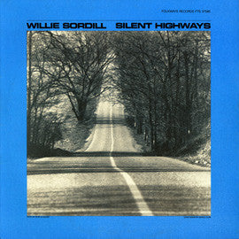 Willie Sordill  Silent Highways (1983) CD