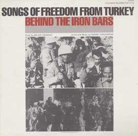 Songs of Freedom from Turkey  Behind the Iron Bars (1982)  Melike Demirag CD