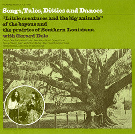 Gerard Dole  Songs, Tales, Ditties and Dances (from Louisiana) (1979) CD