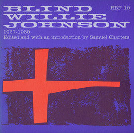 Blind Willie Johnson 1927-30 (1965)  CD