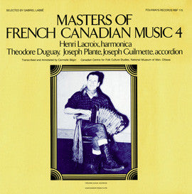 Masters of French-Canadian Music, Vol 4 (1982)  Henry Lacroix CD
