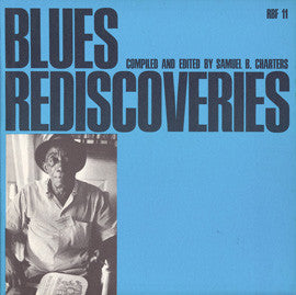 Blues Rediscoveries (1966)  Mississippi John Hurt, Rev. Gary Davis, Furry Lewis, others CD