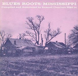 Blues Roots  Mississippi (1966)  Robert Johnson, Bo Carter, Tommy Johnson, others CD