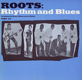 Roots  Rhythm and Blues (1972)  The Dominoes, The Queenettes, Al White, others CD
