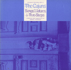 Hackberry Ramblers, Thibodeaux Boys, et al   The Cajuns, Songs, Waltzes and Two-Steps (1971)  CD