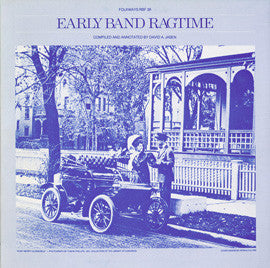 Early Band Ragtime  Ragtime's Biggest Hits 1899-1909 / Obscure Rags Rarely Recorded (1979)  CD