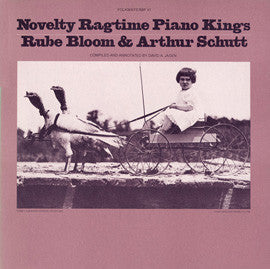 Novelty Ragtime Piano Kings (1980)  Rube Bloom and Arthur Schutt CD