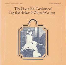 The Piano Roll Artistry of Edythe Baker and Other Women, 1919-1927 (1983)  CD