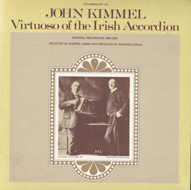 Virtuoso of the Irish Accordion (1980)  John Kimmel CD