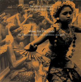 Music for the Gods: The Fahnestock South Sea Expedition: Indonesia CD