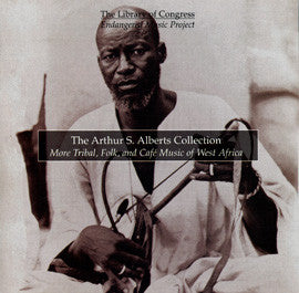 The Arthur S. Alberts Collection: More Tribal, Folk, and Café Music of West Africa CD