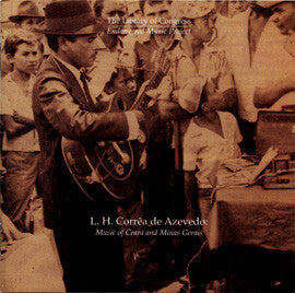 L. H. Corrêa de Azevedo: Music of Ceará and Minas Gerais CD