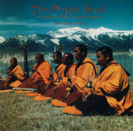 The Perfect Jewel: Sacred Chants of Tibet CD