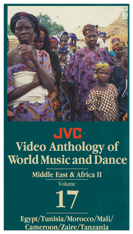 JVCVOL17 - Middle East/Africa II -- Egypt, Tunisia, Morocco, Mali, Zaire, Tanzania - Vol 17 DVD -- REDUCED PRICE