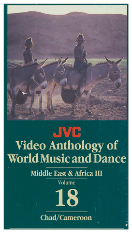 JVCVOL18 - Middle East/Africa III -- Chad, Cameroon - Vol 18 DVD -- REDUCED PRICE