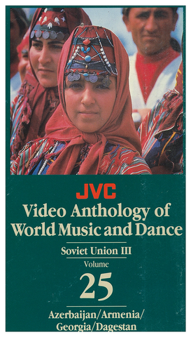 JVCVOL25 - Soviet Union III -- Azerbaijan, Armenia, Georgia, Dagestan, Russian Gypsies - Vol 25
