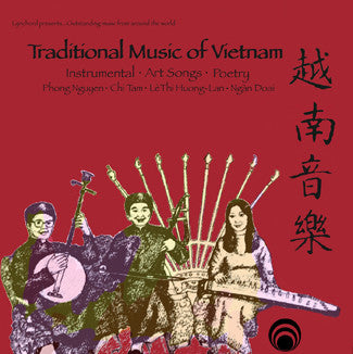 "Traditional Music of Vietnam <font color=""bf0606""><i>DOWNLOAD ONLY</i></font> LAS-7396"