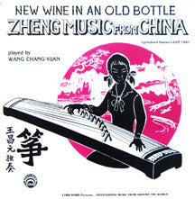 "Zheng Music from China - New Wine in an Old Bottle - <font color=""bf0606""><i>DOWNLOAD ONLY</i></font> LAS-7397"