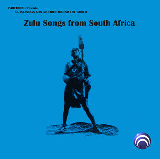 "Zulu Songs of South Africa - <font color=""bf0606""><i>DOWNLOAD ONLY</i></font> LAS-7401"