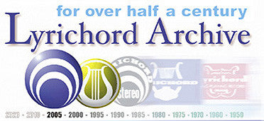 Lyrichord Archive Series 25 CD set - Special Price!