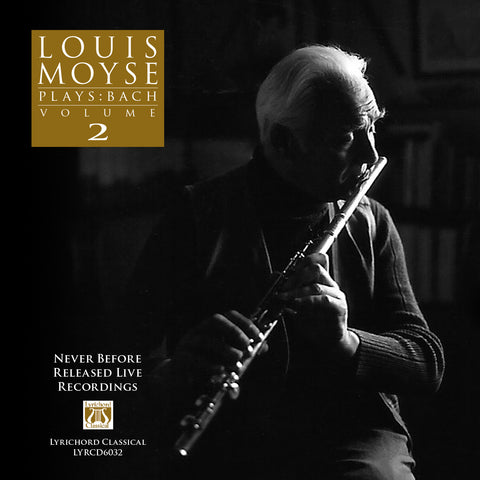 "Louis Moyse Plays: Bach, Volume 2 <font color=""bf0606""><i>DOWNLOAD ONLY</i></font> LYR-6032"