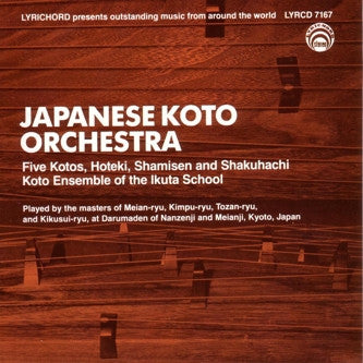 "Japanese Koto Orchestra <font color=""bf0606""><i>DOWNLOAD ONLY</i></font> LYR-7167"