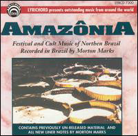 Amazonia  Festival and Cult Music from Northern Brazil CD