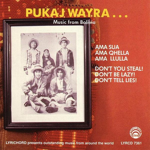 "Pukaj Wayra: Music from Bolivia <font color=""bf0606""><i>DOWNLOAD ONLY</i></font> LYR-7361"