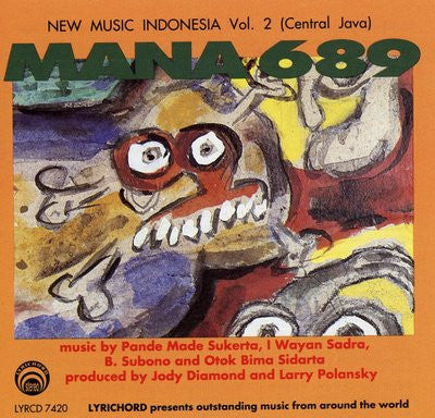 Indonesia Vol. 2: Mana 689 CD LYR-7420