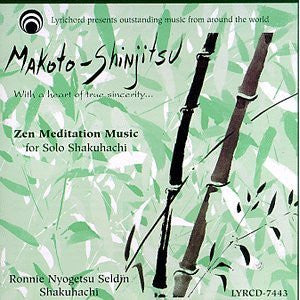 "Makoto Shinjitsu: Zen Meditation Music for Solo Shakuhachi <font color=""bf0606""><i>DOWNLOAD ONLY</i></font> LYR-7443"