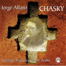 "Jorge Alfano: Chasky - Spiritual Treasures of The Andes <font color=""bf0606""><i>DOWNLOAD ONLY</i></font> LYR-7449"
