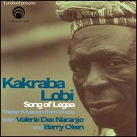"Kakraba Lobi:  Song of Legaa, Master Musician from Ghana <font color=""bf0606""><i>DOWNLOAD ONLY</i></font> LYR-7450"