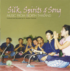 "Silk, Spirits & Song: Music From North Thailand <font color=""bf0606""><i>DOWNLOAD ONLY</i></font> LYR-7451"