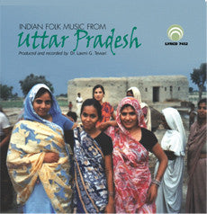"Indian Folk Music from Uttar Pradesh <font color=""bf0606""><i>DOWNLOAD ONLY</i></font> LYR-7452"