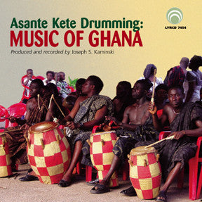 "Asante Kete Drumming - Music of Ghana <font color=""bf0606""><i>DOWNLOAD ONLY</i></font> LYR-7454"