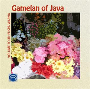 "Gamelan of Java, Vol. 4: Puspa Warna <font color=""bf0606""><i>DOWNLOAD ONLY</i></font> LYR-7460"