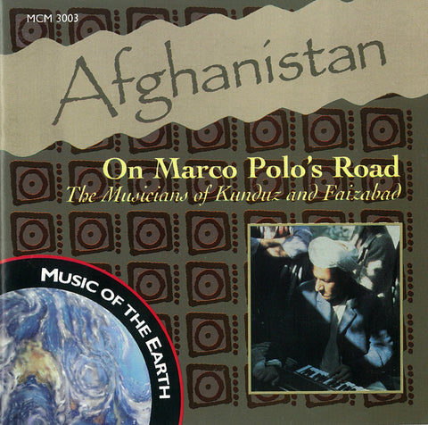 Afghanistan: On Marco Polo's Road CD MCM-3003