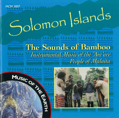 "Solomon Islands: The Sounds of Bamboo <font color=""bf0606""><i>DOWNLOAD ONLY</i></font> MCM-3007"