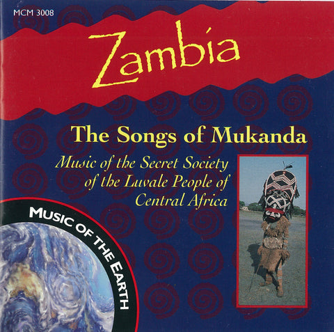 "Zambia: The Songs of Mukanda <font color=""bf0606""><i>DOWNLOAD ONLY</i></font> MCM-3008"