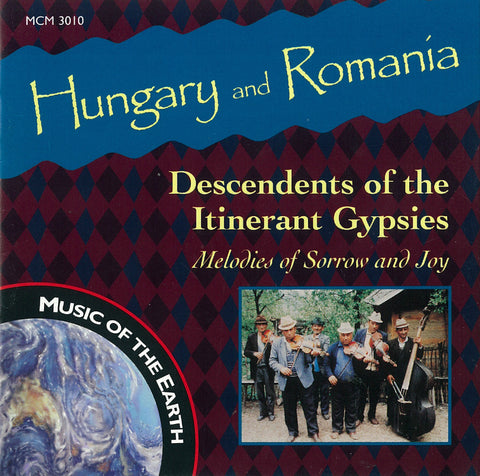 Hungary/Romania: Descendants of the Itinerant Gypsies CD MCM-3010