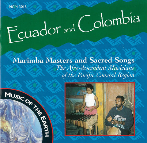"Ecuador and Colombia: Marimba Masters and Sacred Songs <font color=""bf0606""><i>DOWNLOAD ONLY</i></font> MCM-3015"
